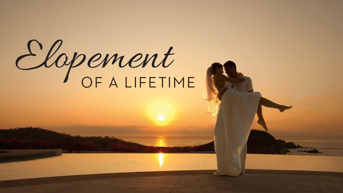 Elopement of a Lifetime